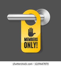Realistic 3d Detailed Members Only Sign and Door Handle. Vector illustration of Private Service Label for Doorknob