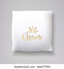 Realistic 3d throw pillow model with 'dream' print on a white background. Apartment interior design element. Cushions vector collection.