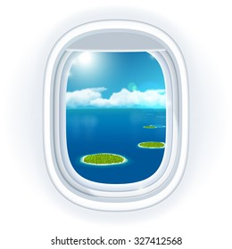 Realistic aircraft porthole (window) with blue sea or ocean in it and small tropical islands, view through travelling over the sea. Vector illustration, isolated on white.
