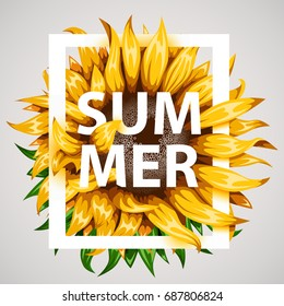 Realistic beautiful sunflower frame. Yellow flower frame with summer text. Summer concept. Vector illustration