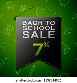 Realistic Black pennant with inscription Back to School Sale Seven percent Discounts on green background. Seamless pattern with school elements. Sale concept for shops store. Vector illustration