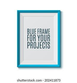 Realistic blue frame. Perfect for your presentations Vector illustration
