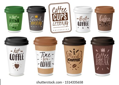 Realistic coffee disposable cups lettering emblems quotes text set coffee to go hot street drinks cardboard packaging plastic caps diversity