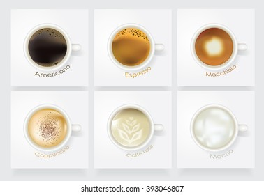 Realistic coffee vector icon set. Caffe Americano, Espresso, Macchiato, Cappuccino, Caffe Latte and Mocha isolated on light background in white ceramic mugs. Top view perspective