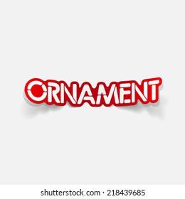 realistic design element: ornament