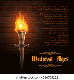 Realistic fire torch on brick wall background with medieval ages text vector illustration