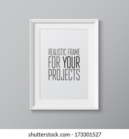 Realistic frame. Perfect for your presentations Vector illustration