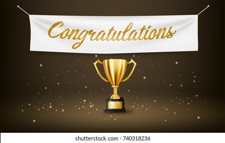 Realistic Golden Trophy with text space and Congratulations text on textile banner, Vector Illustration