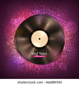 Realistic long-playing (LP) vinyl record. Vintage vinyl gramophone record, dark backdrop with disco lights. Disco, party, club, dance, music poster.  Illustration for banner, flyer, billboard concerts