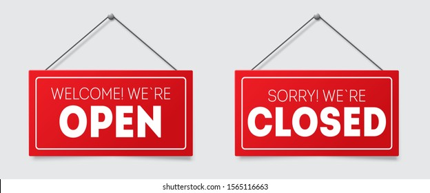 Realistic Red sign Sorry we are closed and Welcome we are open with shadow