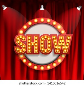 Realistic Show announcement board with bulb frame on curtains background. Vector Illustration EPS10