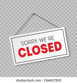 Realistic sign with shadow isolated on transparent background. Sorry, we are closed. Signboard with a rope.