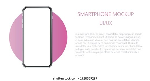 Realistic smartphone mockup with blank screen. Phone isolated on white background with copy space on display. Modern gadget with place for app, website advert. UI , UX design. Vector illustration.