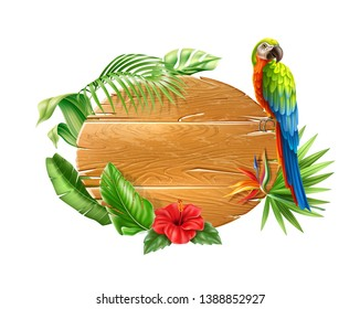 Realistic tropical wooden board sign with exotic leaves, hibiscus and strelizia reginae bird of paradise flowers and colorful macaw parrot. Vector summer holiday signage, travelling poster design