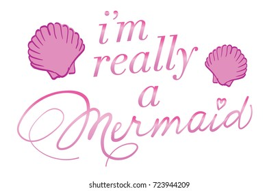 I M Really Mermaid Images Stock Photos Vectors Shutterstock