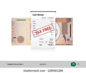 Receipt with 10 Saudi Arabia Riyal Banknote. Flat style sales printed shopping paper bill with red tax free stamp. Shopping and sales concept.