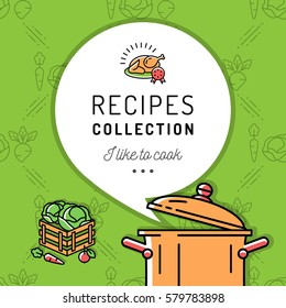 Recipe book, Cookbook, Cover menu. Boiling pot, Steam icon. Culinary and vegetables background. Colorful vector illustration, isolated symbols