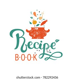 Recipe book, hand-drawn lettering Recipe. Vector illustration: radish, beet, tomato, eggplant. For a book of recipes, cooking blog or postcards.