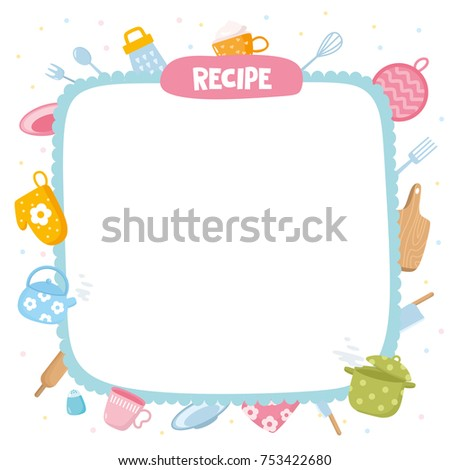 recipe template creative frame with kitchen utensils and equipment household