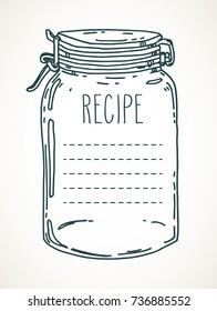 Recipe template. Vector hand drawn illustration with vintage glass jar. Contour sketch in black isolated over white.