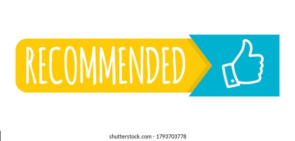 Recommendation colorful tag design with thumb up isolated on white background. Recommend badge creative vector template.