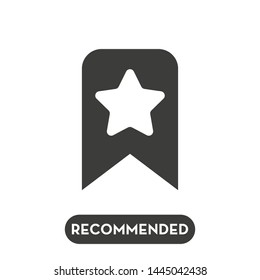 Recommended icon. Best concept. Vector illustration.