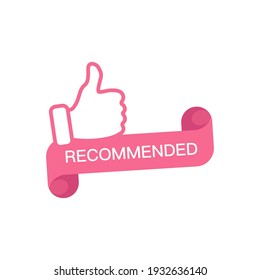 Recommended label in the form of a twisted tape. Thumb up, recommended, vector icon.