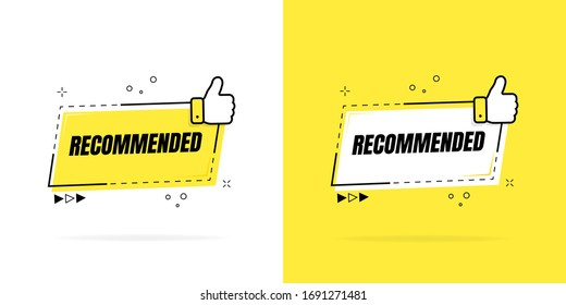 Recommended label with thumbs up. Geometric banner. Good choice recommendation. Vector illustration.