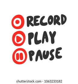 Record play pause. Sticker set for social media post. Vector hand drawn illustration design. Bubble pop art comic doodle sketch style poster, t shirt print, card, blogging video cover