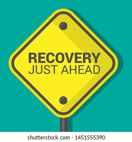 Recovery Just Ahead sign.road sign,flat design.