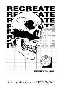 Recreate everything slogan print design with skull and globe illustration