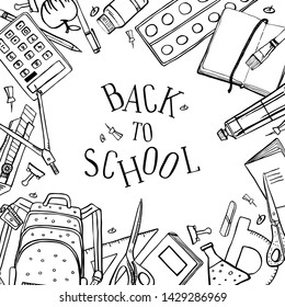 Rectangular frame with school stationery and Back to School title. Hand drawn outline doodle sketch vector illustration. Black on white background