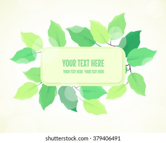 Rectangular label with fresh green spring leaves. Retro vector illustration. Bokeh background. Place for your text. Design for invitation, banner, card, sticker, tag