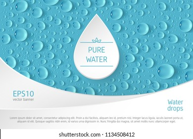 A rectangular vector banner with transparent realistic drops in the background, a frame for the logo in the form of a droplet in the center and a place for text. Flyer design elements.