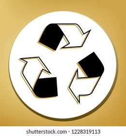 Recycle logo concept. Vector. Black icon with light brown shadow in white circle with shaped ring at golden background.
