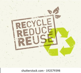 Recycle, reduce, reuse eco vector illustration on organic paper background