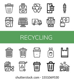 recycling icon set. Collection of Trash bin, Bin, Reuse, Renewable energy, Recycle, Garbage, Ecology, Cartridge, Delete, Recycle bin, Trash, Garbage Rubbish, Plastic bag icons