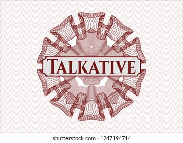 Red abstract rosette with text Talkative inside