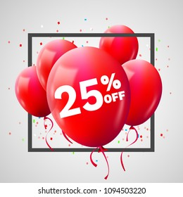 Red Balloons Discount Frame. SALE concept for shop market store advertisement commerce. 25 percent off. Market discount, red balloon. Business sale template. Vector illustration