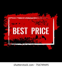 Red best price advertising banner. Marketing campaign price offer tag. White best text promo label. Isolated vector modern sticker illustration. Grunge pained background with red ink texture.