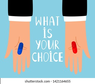 Red and blue pills choice. Hands with red and blue pill drugs or vitamins capsules, tablets question metaphor, vector illustration