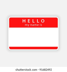 Red color name tag blank sticker HELLO my name is with drop gray shadow on grayscale background