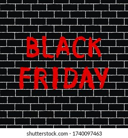 Red hand drawn graffiti sign Black Friday on a dark brick wall. Handwriting text.  Offer banner on grunge background. Vector illustration for flyer, sale, announcement.