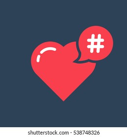 red hashtag icon like heart. concept of promotion, share interesting message, information networking badge, smm online community, pr follow me. flat style modern logotype graphic design on background