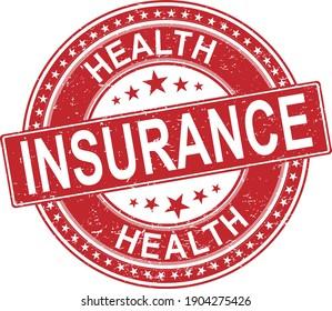red Health insurance grunge rubber stamp on white background, vector illustration