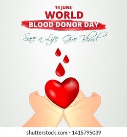 """The red heart between his hands and the blood dripping from above, """"14 June world blood donor day"""" and """"save a life give blood"""" writes. vector illustration"""