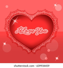 Red lace heart. I love you message.