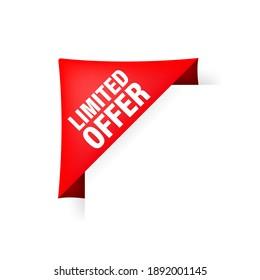 Red limited offer in vintage style. Sticker design. Sale, special offer concept.