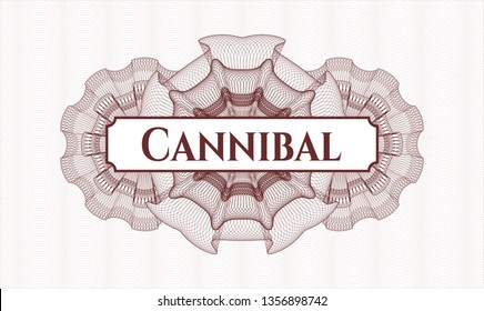 Red linear rosette with text Cannibal inside