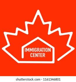 Red maple leaf Immigration center, Canadian symbol. Canada migration. Concept of immigration and migration Provincial programs family spouse parents or work, lawer services Visa
